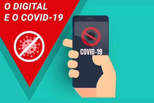 O Digital e o Covid-19